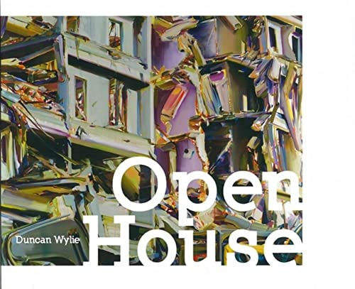 Open house.: Duncan Wylie. Livre français: Guy Tosatto; Lisa