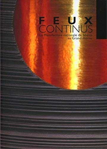 Feux continus (French Edition): Collectif