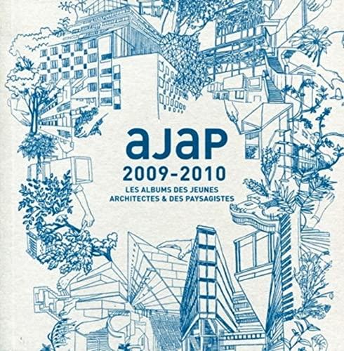Les albums des jeunes architectes et des paysagistes 2009-2010 (French Edition): Maryse Quinton