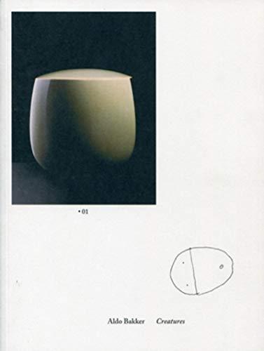 Creatures, studies for existence (French Edition): ALDO BAKKER