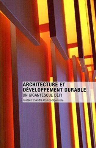 9782357331129: Architecture et développement durable : Un gigantesque défi