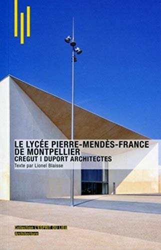 9782357331389: Le lycée Pierre Mendès-France de Montpellier (French Edition)
