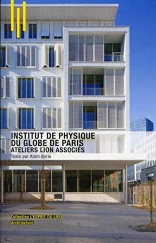 9782357331822: institut de physique du globe de paris/atelier lion associes