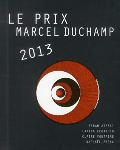 Le Prix Marcel Duchamp 2013 - Farah