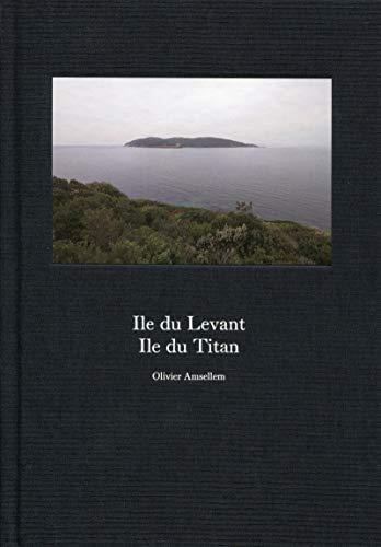 Ile du Levant, Ile du Titan