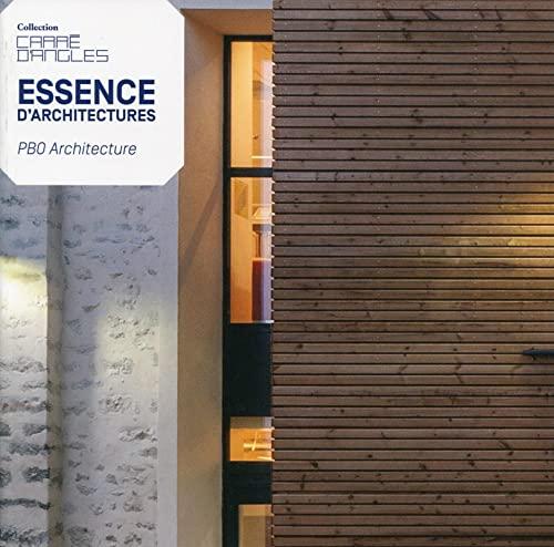9782357333567: Essence d'architectures : PBO Architecture