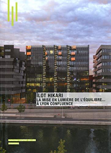 9782357333819: Ilot Hiraki : La mise en lumi�re de l'�quilibre... � Lyon Confluence