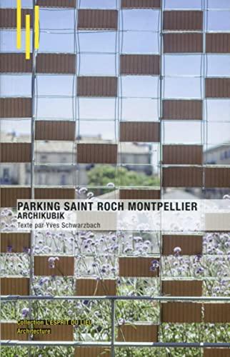 9782357334083: Parking Saint Roch Montpellier : Archikubik