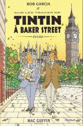 9782357350083: Sur les traces de Tintin à Baker Street. (Sherlock Holmes & Tintin)