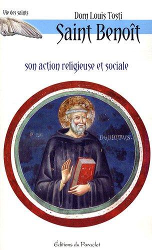 9782357360099: Saint Benoît : Son action religieuse et sociale (Vie des saints)