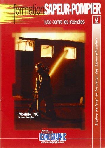 9782357381308: Fascicule Formation Initiale sapeurs-pompiers - Lutte contre les Incendie