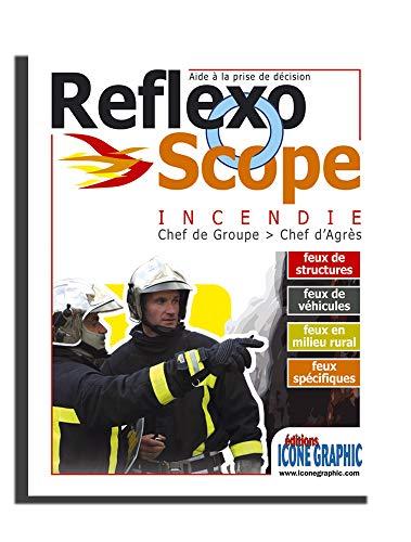 9782357381353: REFLEXOSCOPE Incendie