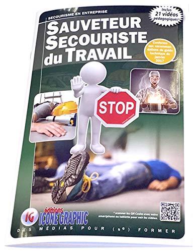 9782357381827: Livre Sauveteur Secouriste du Travail - S.S.T.