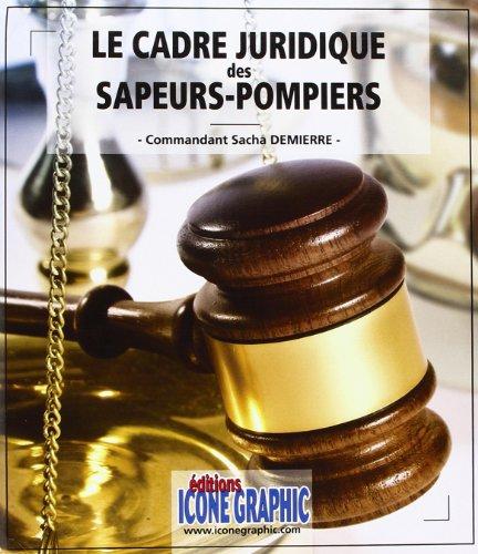 9782357381896: Mémento Le cadre juridique des Sapeurs-pompiers
