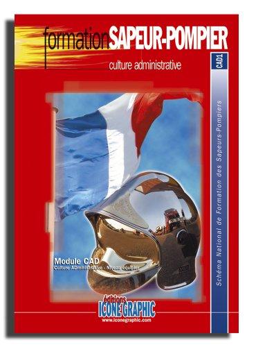 9782357381926: Fascicule Formation Sapeur-Pompier Culture administrative - CAD1