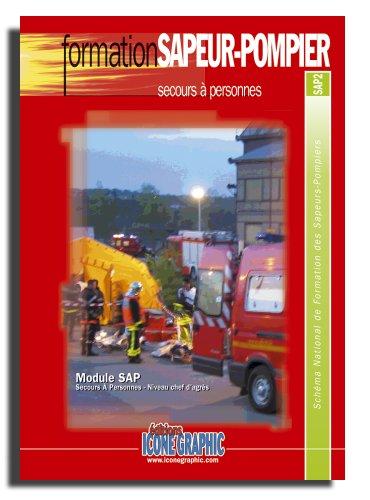 9782357381933: Fascicule Formation Sapeur-Pompier - Secours A Personnes - SAP2 niveau Chef d'agres