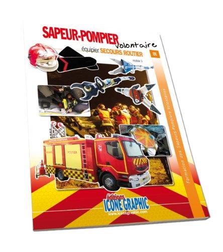 9782357382251: Livre Formation Equipier SPV - Equipier Secours routier