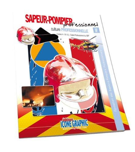 9782357382473: Livre Formation Equipier SPP - Cadre professionnel du Sapeur-pompier professionnel