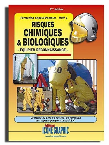 9782357382619: Livre Formation Sapeur-Pompier - Risques chimiques et biologiques RCH1 - Equipier Reconnaissance