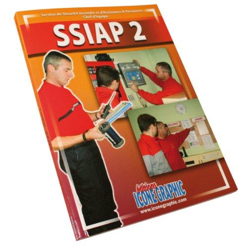 9782357383036: Livre SSIAP2 - Service de Sécurité Incendie et d'Assistance à Personnes - Chef d'Equipe