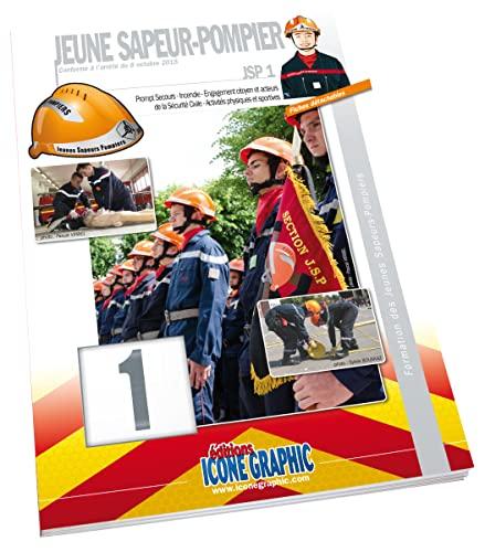 """9782357384637: Livre """"Formation des Jeunes Sapeurs-Pompiers niveau 1 JSP1"""""""