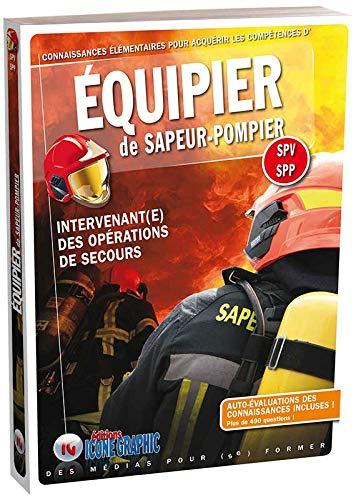 9782357385344: Livre Equipier de Sapeur-Pompier - Intervenant(e) des opérations de secours