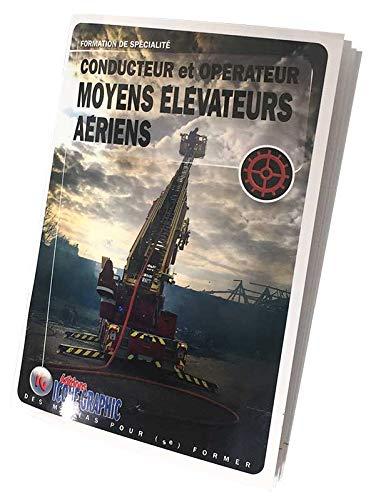 9782357385382: Livre Formation de spécialité Sapeur-pompier - Conducteur et Opérateur Moyens Élévateurs Aériens