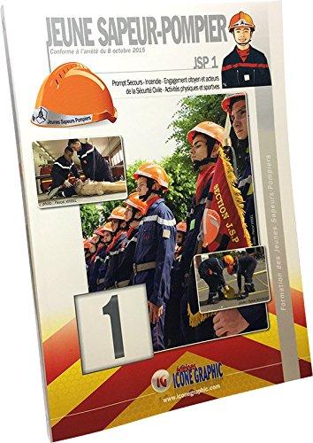 9782357385733: Livre Formation des Jeunes Sapeurs-Pompiers Niveau 1 JSP1