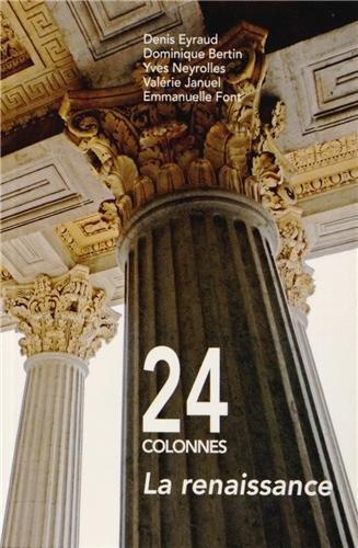 9782357402461: 24 colonnes : la renaissance : Histoire en images du Palais de Justice de Lyon