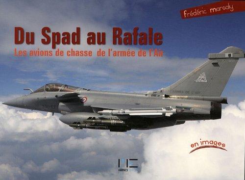 9782357430242: Du Spad au Rafale