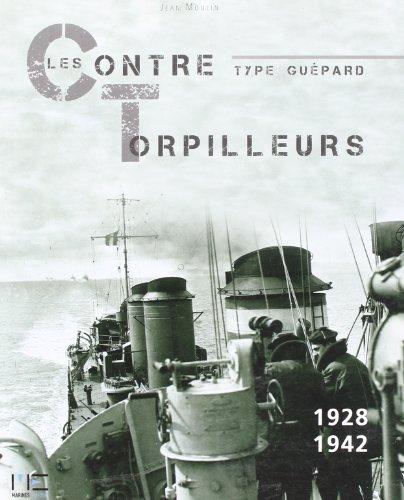 9782357430495: Contre-torpilleurs de type guépard 1928-1942 (French Edition)