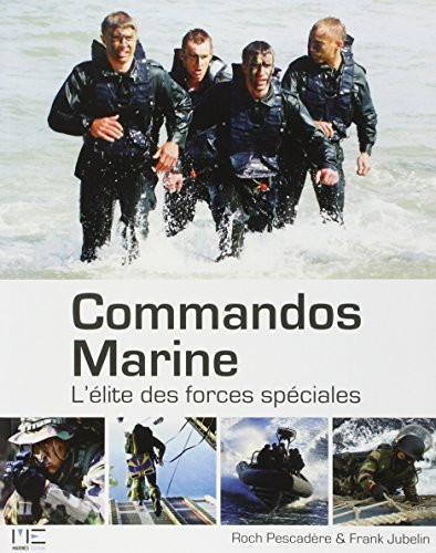 9782357430877: Commandos Marine: L'Elite des Forces Speciales