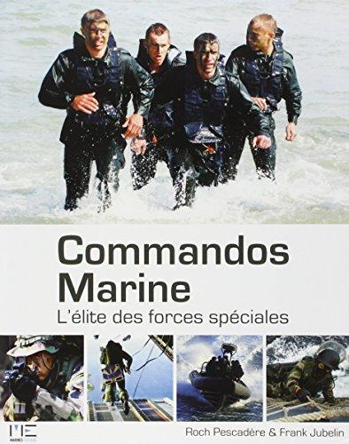 9782357430877: Commandos Marine : L'élite des forces spéciales