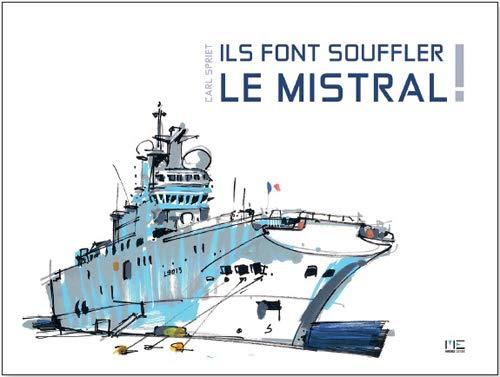 9782357431232: ILS FONT SOUFFLER LE MISTRAL