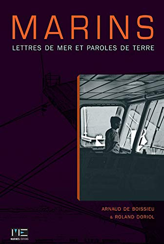 9782357431355: Marins, Lettres de Mer Paroles de Terre