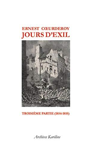 9782357480469: Jours d'Exil : Tome 3, 1854-1855