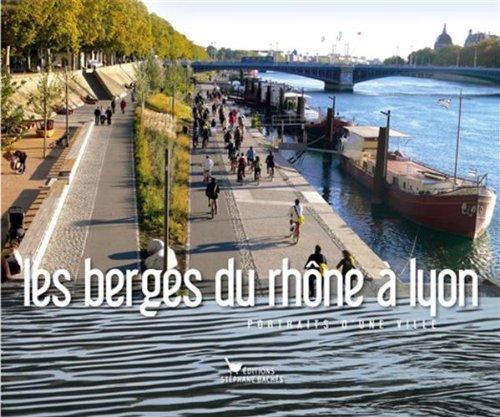 9782357520172: Les berges du Rhône à Lyon (French Edition)