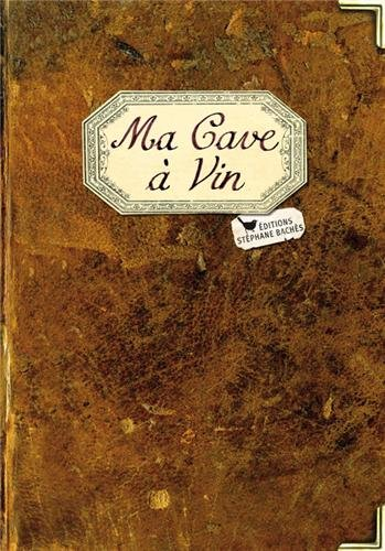 9782357521193: Ma Cave à Vin (French Edition)