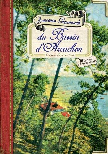 9782357521414: Souvenirs Gourmands du Bassin d'Arcachon