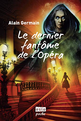9782357540583: Le Dernier fantôme de l'Opéra (Oslo fantasy)