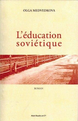 9782357551176: L'Education Soviétique