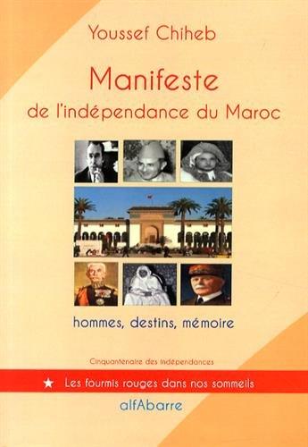 9782357590380: Manifeste de l'indépendance du Maroc : 11 janvier 1944, hommes, destins, mémoire