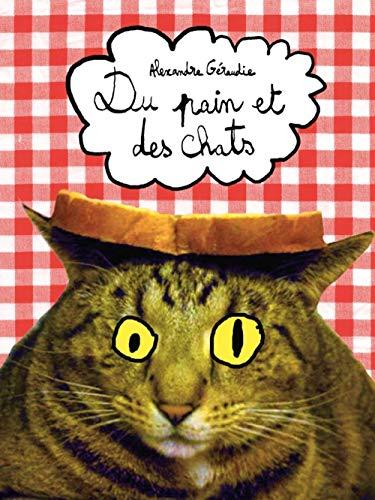 Du pain et des chats: Géraudie, Alexandre