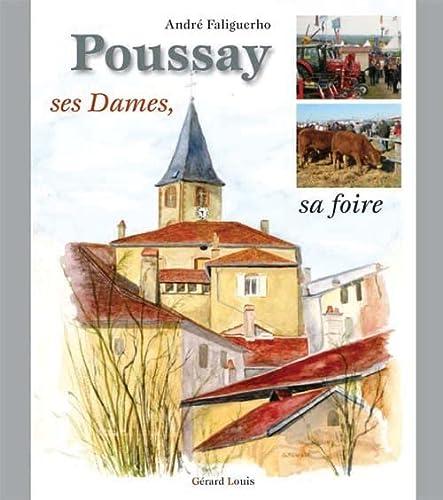 9782357630093: Poussay, ses Dames, sa foire