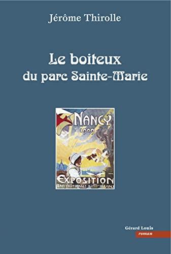 9782357630314: Le boiteux du parc Sainte-Marie