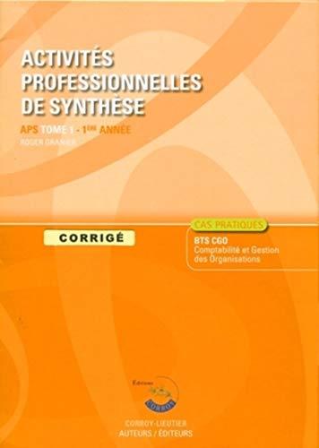 9782357650459: Activités professionnelles de synthèse APS du BTS CGO 1 : Corrigé