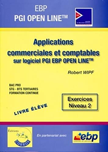 9782357651272: EBP PGI OPEN LINE PRO - Livre Eleve - Applications commerciales et comptables sur logiciel PGI EBP OPEN LINE PRO