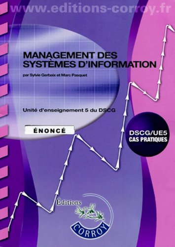 9782357651500: Management des systemes d'information - Enonce - Ue 5 du Dscg (Pochette)