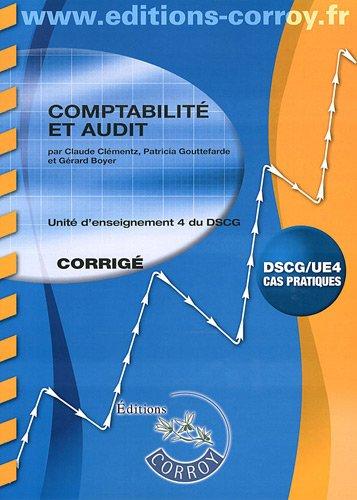9782357652491: Comptabilite et Audit UE4 du DSCG - Corrigé