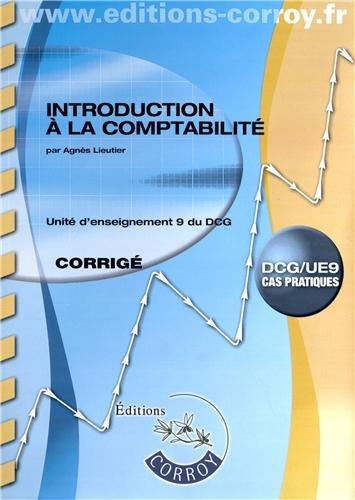 9782357653115: Introduction à la comptabilité UE 9 du DCG : Corrigé